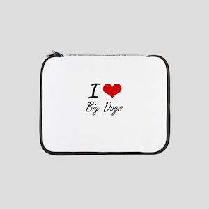 "I love Big Dogs 13"" Laptop Sleeve"