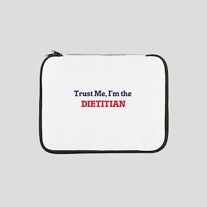 "Trust me, I'm the Dietitian 13"" Laptop Sleeve"