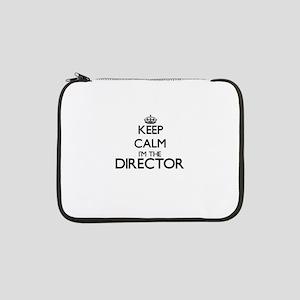 "Keep calm I'm the Director 13"" Laptop Sleeve"