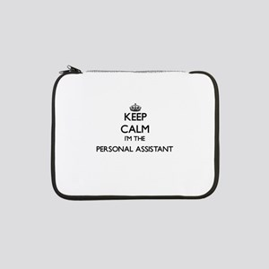 """Keep calm I'm the Personal Assis 13"""" Laptop Sleeve"""