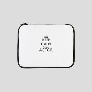 """Keep calm I'm an Actor 13"""" Laptop Sleeve"""