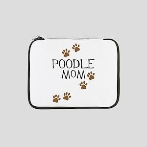 "poodle mom 13"" Laptop Sleeve"