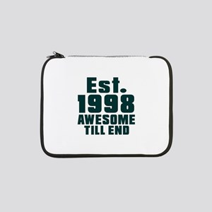 "Est. 1998 Awesome Till End Birth 13"" Laptop Sleeve"