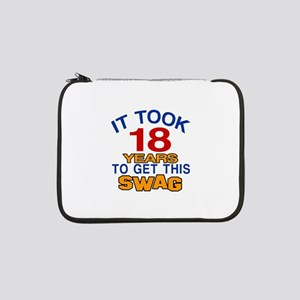 """It Took 18 Years To Get This Swa 13"""" Laptop Sleeve"""
