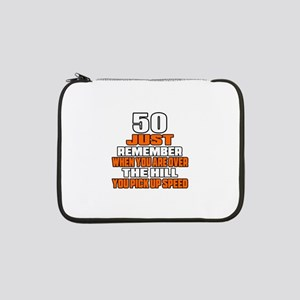 "50 Just Remember Birthday Design 13"" Laptop Sleeve"
