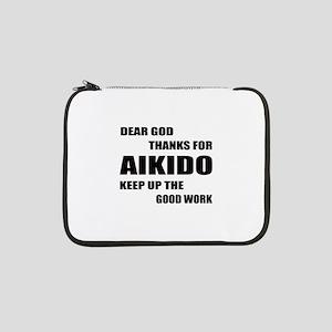 """Dear God Thanks For Aikido 13"""" Laptop Sleeve"""