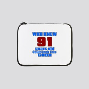 "91 Years Old Could Look This Goo 13"" Laptop Sleeve"
