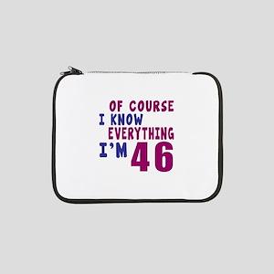 """I Know Everythig I Am 46 13"""" Laptop Sleeve"""