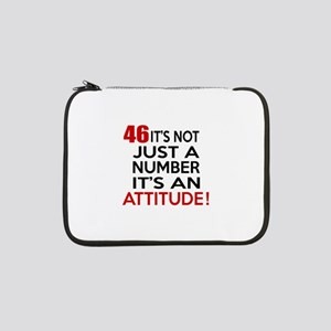 """46 It Is Not Just a Number Birth 13"""" Laptop Sleeve"""