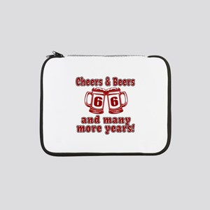 "Cheers And Beers 66 And Many Mor 13"" Laptop Sleeve"