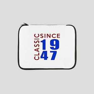 "Classic Since 1947 Birthday Desi 13"" Laptop Sleeve"