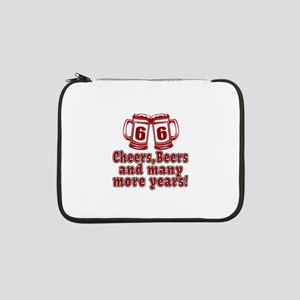 "66 Cheers Beers And Many More Ye 13"" Laptop Sleeve"