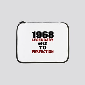 "1968 Legendary Aged To Perfectio 13"" Laptop Sleeve"