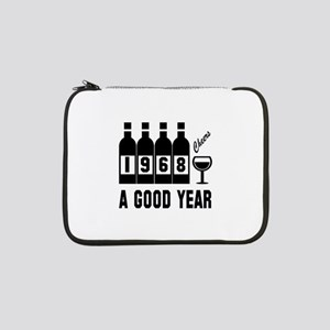 """1968 A Good Year, Cheers 13"""" Laptop Sleeve"""