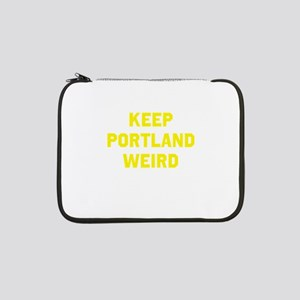 "Keep Portland Weird 13"" Laptop Sleeve"