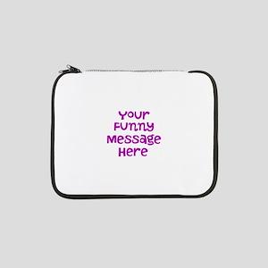 "Four Line Dark Pink Message 13"" Laptop Sleeve"