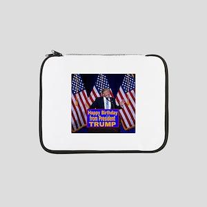 "Happy Birthday from President Tr 13"" Laptop Sleeve"