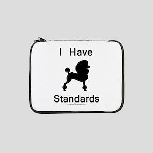 """Poodle - I Have Standards 13"""" Laptop Sleeve"""
