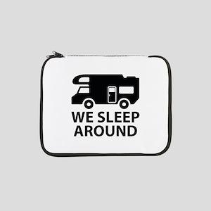"We Sleep Around 13"" Laptop Sleeve"