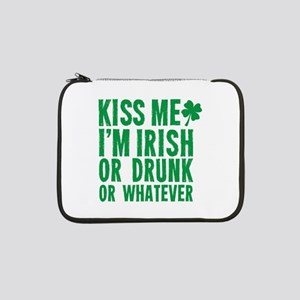 "Kiss Me Im Irish Or Drunk Or Whatever 13"" Laptop S"