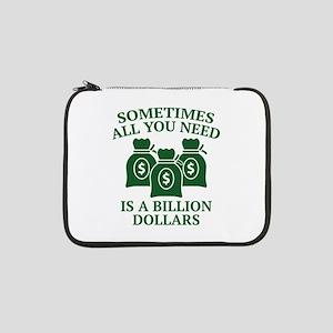 "A Billion Dollars 13"" Laptop Sleeve"