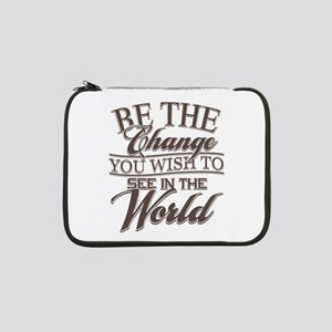 "Be The Change 13"" Laptop Sleeve"