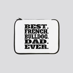"Best French Bulldog Dad Ever 13"" Laptop Sleeve"