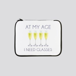 "At My Age I Need Glasses 13"" Laptop Sleeve"