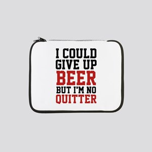 """I Could Give Up Beer 13"""" Laptop Sleeve"""