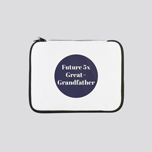 """Future 5x Great-Grandfather 13"""" Laptop Sleeve"""