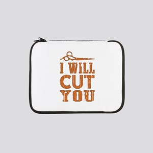 """I Will Cut You 13"""" Laptop Sleeve"""