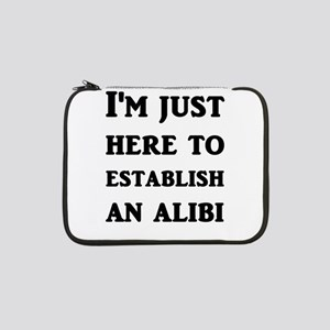 """I'm just here to establish an al 13"""" Laptop Sleeve"""