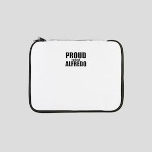 "Proud to be ALFREDO 13"" Laptop Sleeve"