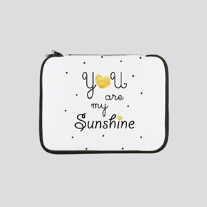 "You are my sunshine - gold 13"" Laptop Sleeve"