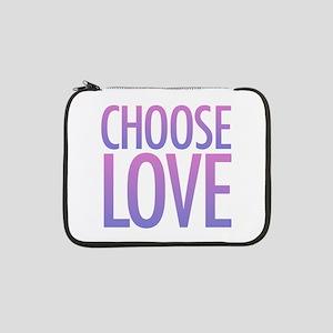 "Choose Love 13"" Laptop Sleeve"