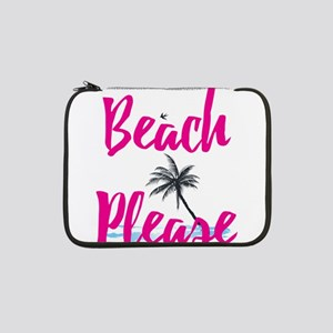 "Beach Please 13"" Laptop Sleeve"