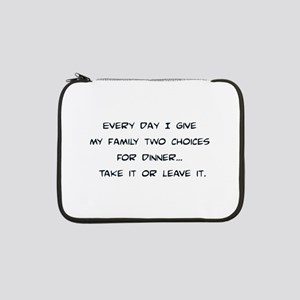 """Two Choices 13"""" Laptop Sleeve"""