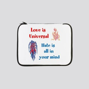 "Love is Universal 13"" Laptop Sleeve"