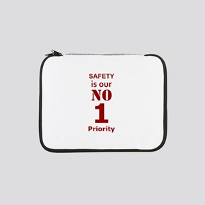 """Safety is our No 1 Priority 13"""" Laptop Sleeve"""