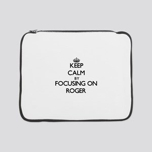 "Keep Calm by focusing on on Roge 15"" Laptop Sleeve"