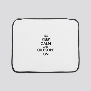 "Keep Calm and Gruesome ON 15"" Laptop Sleeve"