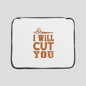 "I Will Cut You 15"" Laptop Sleeve"