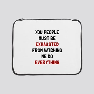 "Exhausted 15"" Laptop Sleeve"
