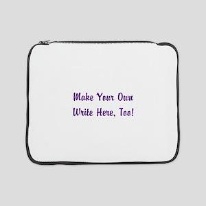 "Make Your Own Cursive Saying/Mem 15"" Laptop Sleeve"