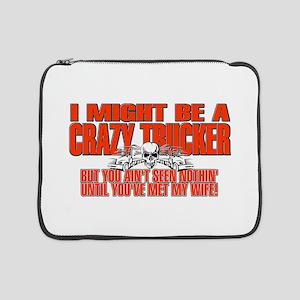 "Crazy Trucker 15"" Laptop Sleeve"