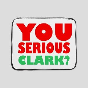 "You Serious Clark Christmas 15"" Laptop Sleeve"