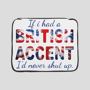"""If i had a british accent i'd never shut up 15"""" La"""