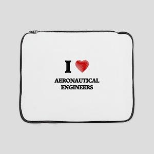 """I love Aeronautical Engineers 15"""" Laptop Sleeve"""