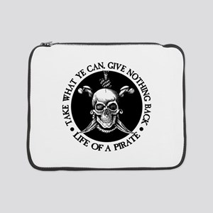 """(Pirate) Take What Ye Can 15"""" Laptop Sleeve"""