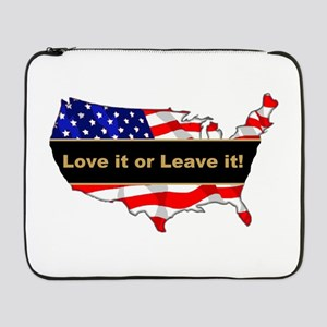 "Love it or leave it 17"" Laptop Sleeve"